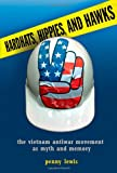 Hardhats, Hippies, and Hawks, Penny Lewis, 0801478561