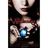 The Awakeningby Kelley Armstrong