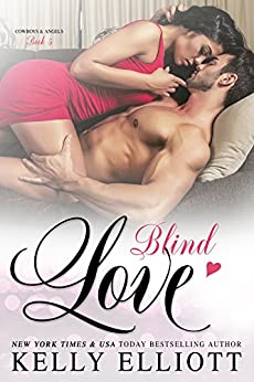 Blind Love (Cowboys and Angels Book 5) by [Elliott, Kelly]