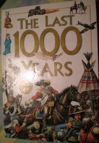 The Last 1000 Years by Hazel Mary Martell, Brian Williams Anita Ganeri (1999-01-01)