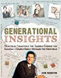 img - for Generational Insights by Cam Marston (October 15,2010) book / textbook / text book