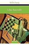 Schachnovelle (Große Klassiker zum kleinen Preis)