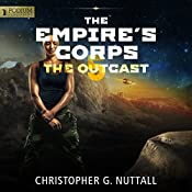 The Outcast: The Empire's Corps, Book 5 | Christopher G. Nuttall