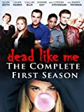 Dead Like Me: The Complete First Season - Digitally Remastered