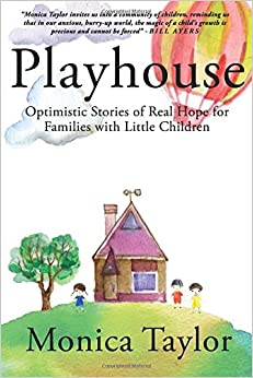 Playhouse: Optimistic Stories Of Real Hope For Families With Little Children Downloads Torrent