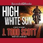 High White Sun | J. Todd Scott
