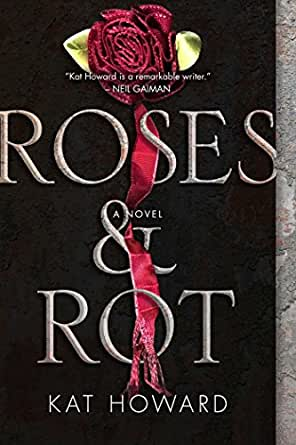 Amazon roses and rot ebook kat howard kindle store print list price 1699 fandeluxe Image collections