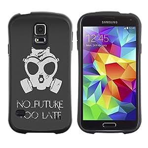 Suave TPU Caso Carcasa de Caucho Funda para Samsung Galaxy S5 SM-G900 / No Future Too Late Gasmask / STRONG