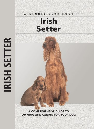 Irish Setter (Comprehensive Owner's Guide) (Irish Setters Pets)