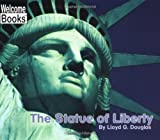 The Statue of Liberty, Lloyd G. Douglas, 0516278770