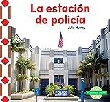 La Estacixf3;n de Policxed;a (the Police Station) (Mi Comunidad: Lugares (My Community: Places)) (Spanish Edition)