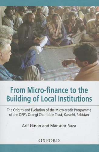 From Micro-finance to the Building of Local Institutions: The Evolution of Micro-credit Programme of the OPP's Orangi Ch