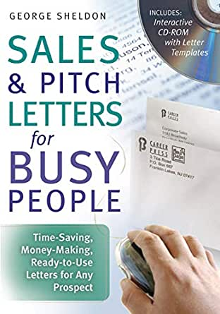Amazon Com Sales Pitch Letters For Busy People Time Saving