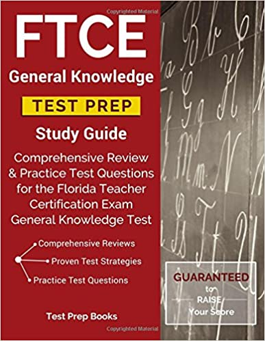 !!PORTABLE!! FTCE General Knowledge Test Prep Study Guide: Comprehensive Review & Practice Test Questions For The Florida Teacher Certification Exam General Knowledge Test. Vindo quality Taper proyecto Mobility moieties