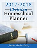 2017-2018 Christian Homeschool Planner