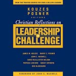 Christian Reflections on The Leadership Challenge | James M. Kouzes,Barry Z. Posner