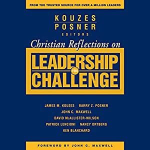 Christian Reflections on The Leadership Challenge Audiobook