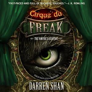 Cirque du Freak: The Vampire's Assistant Hörbuch