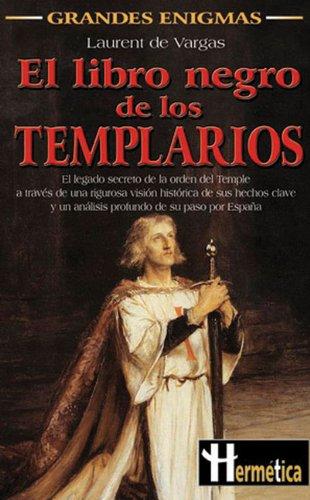 El libro negro de los Templarios: Amazon.es: Laurent de Vargas, Laurent de Vargas: Libros