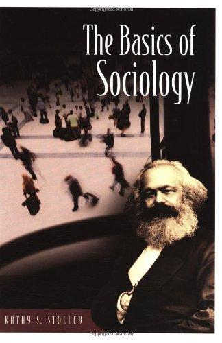 The Basics of Sociology (Basics of the Social Sciences)