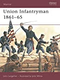 Union Infantryman 1861-65 (Warrior)