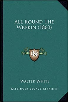 All Round the Wrekin (1860)