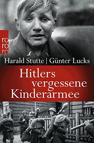 Hitlers vergessene Kinderarmee