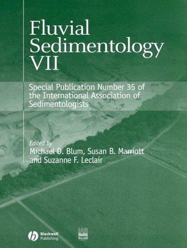 Fluvial Sedimentology VII (International Association Of Sedimentologists Series) (v. 7, No. 35)