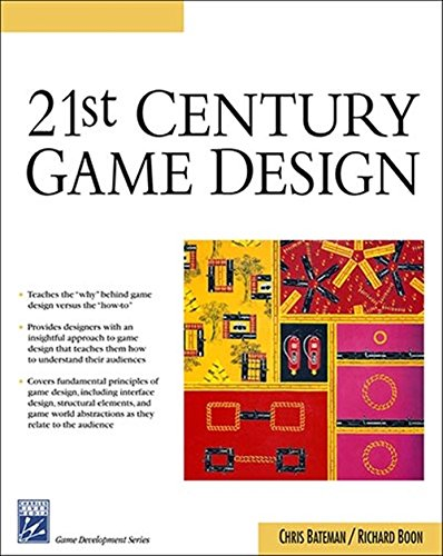 21st Century Game Design (Charles River Media Game Development)
