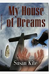 My House of Dreams Kindle Edition