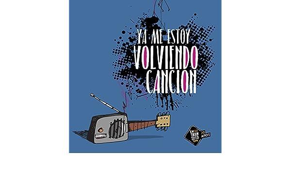 Ya Me Estoy Volviendo Canción by Varios Artistas on Amazon Music - Amazon .com