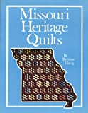 Missouri Heritage Quilts, Bettina Havig, 089145912X