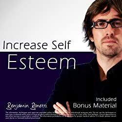 Increase Self Esteem with Hypnosis - Plus International Bestselling Relaxation Audio