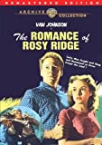 The Romance Of Rosy Ridge (Remastered)