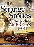 Strange Stories, Amazing Facts of America's Past