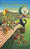 img - for Cold Pressed Murder (An Olive Grove Mystery) book / textbook / text book