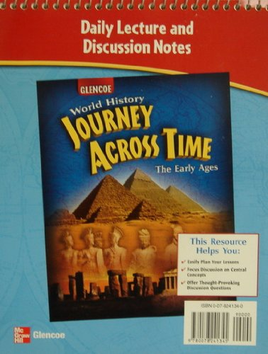 Daily Lecture and Discussion Notes for Glencoe World History: Journey Across Time: The Early Ages