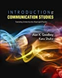 img - for Introduction to Communication Studies: Translating Scholarship into Meaningful Practice by GOODBOY ALAN (2013-01-02) book / textbook / text book