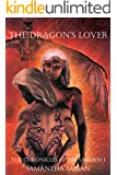The Dragon's Lover: The Chronicles of Arianthem I