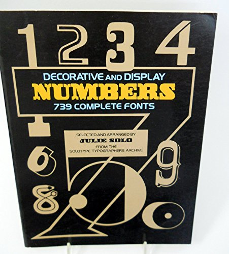 Decorative and Display Numbers: 739 Complete Fonts (Dover Pictorial Archive Series)