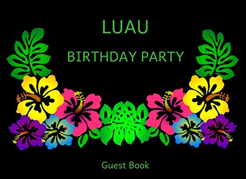 Luau Birthday Party Guest Book by 1570 Publishing