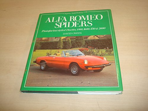 Alfa Romeo Spiders: Pininfarina Styles Duetto, 1300, 1600, 1750 & 2000 (Osprey autohistory)