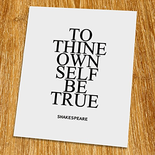Cottage Prints Wallpaper - To thine own self be true Print (Unframed), Typography Print, Scandinavian Wall Art, Inspirational Quote, Cafe Decor, Minimalist, Black and White, 8x10