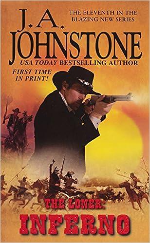 Amazon Inferno The Loner 9780786028504 JA Johnstone Books