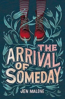 Book Cover: The Arrival of Someday