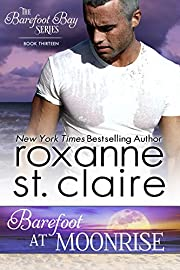 Barefoot at Moonrise (The Barefoot Bay Series Book 13)