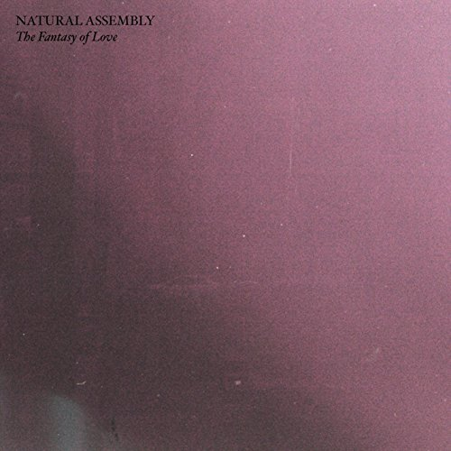 The Fantasy of Love (Assembly Natural)