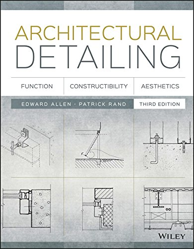 Architectural Detailing.: Function, Constructibility, Aesthetics
