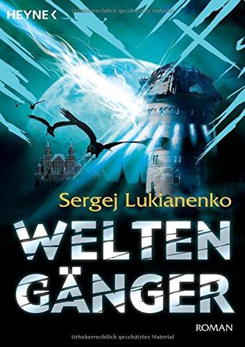 Weltengänger (Die Weltengänger-Romane, Band 1) Taschenbuch – 1. November 2007 Sergej Lukianenko Christiane Pöhlmann Heyne TB 3453523490