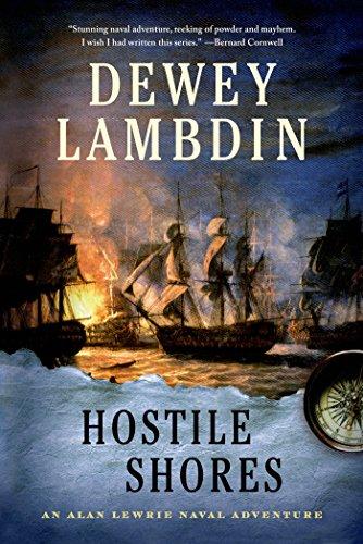 Hostile Shores: An Alan Lewrie Naval Adventure (Alan Lewrie Naval Adventures Book 19)